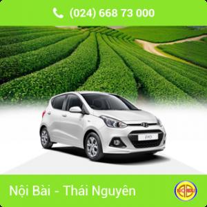 Taxi Nội Bài đi TP Thái Nguyên giá rẻ